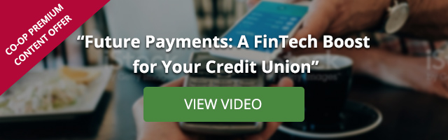 Future Payments: A FinTech Boost for Your Credit Union