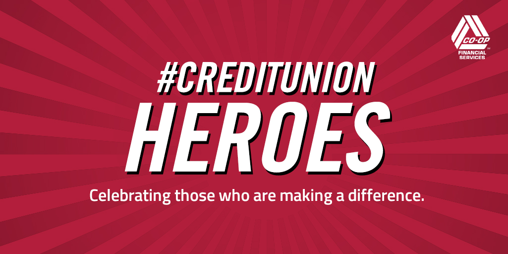 Introducing #CREDITUNIONHEROES – Recognizing the COVID-19 Heroes in the CU Movement